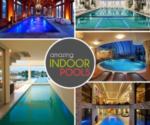 50 Amazing Indoor Swimming Pool Ideas