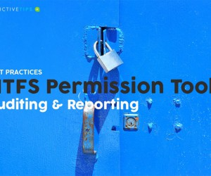 6 Best NTFS Permissions Management Tools  Best Practices