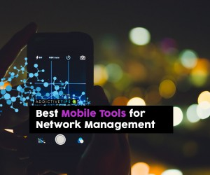 7 Best Mobile Tools For Network Administration