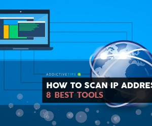 7 Best Tools for IP Addresses Scanning and How to Do It