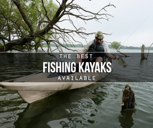 Best Kayaks for Fishing
