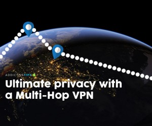 Best Multi-hop VPN: What it is and how it delivers enhanced privacy