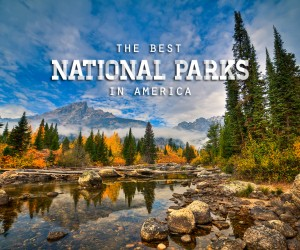 Best National Parks in the US