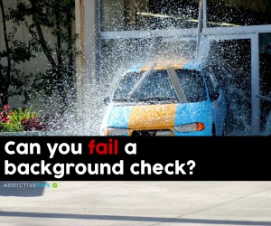 Can You Fail a Background Check