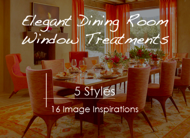 Elegant dining room window treatment ideas Elegant window treatment ideas