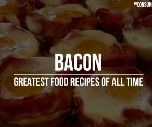 Greatest Bacon Recipes
