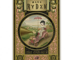Mark Rydens Microportfolio 7 - 24 prints from The Gay 90s