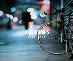 The Best Bike Pumps