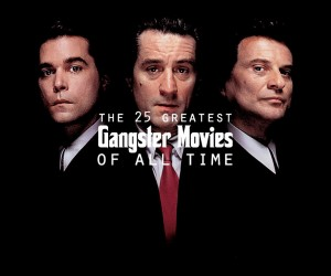 The Best Gangster Movies Ever
