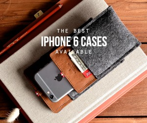 The Best iPhone 6 Cases