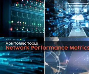The Best Network Performance Metrics Monitoring Tools