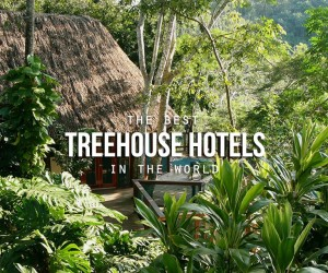 The Best Treehouse Hotels