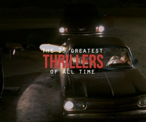 The Greatest Thrillers Ever