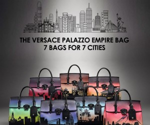 Versace Palazzo Empire: 7 Bags for 7 Cities