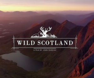 Video Proof Why Scotland Must Be On Your Bucket List