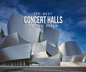 Worlds Greatest Concert Halls