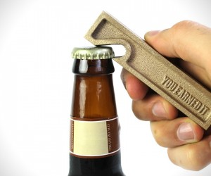 Youve Earned It Bottle Opener by Owen  Fred
